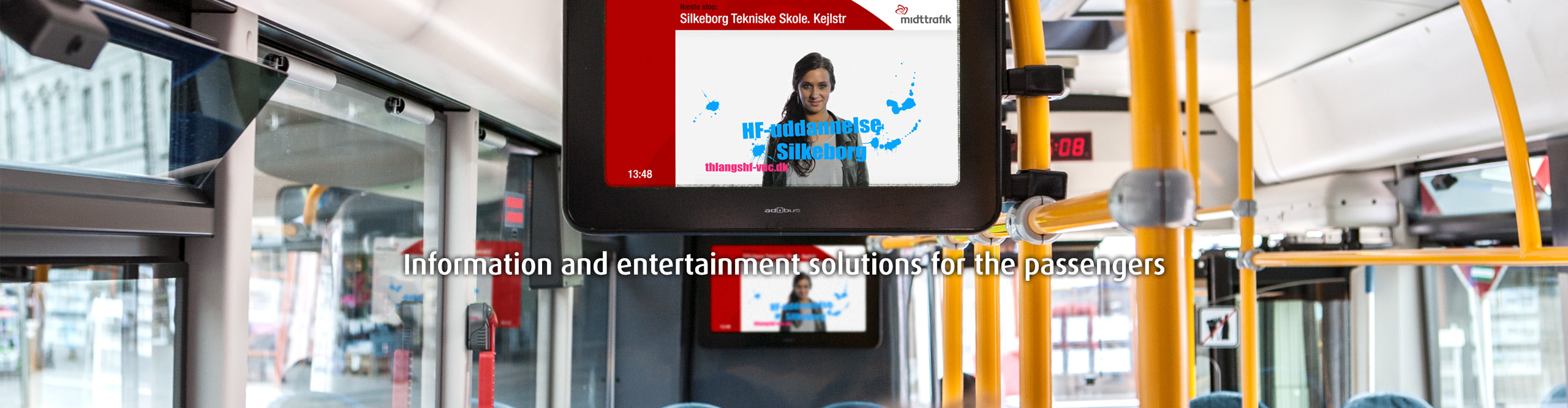 Information and entertainment solutions for the passengers